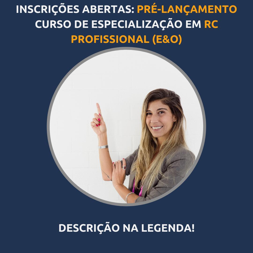 INSCRIÇÕES ABERTAS! CURSO ONLINE DE RC PROFISSIONAL (E&O)